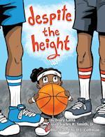 Despite the Height