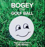 Bogey the Golf Ball