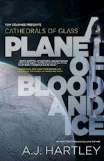 A Planet of Blood and Ice (Cathedrals of Glass)