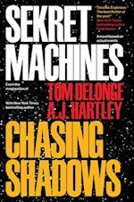 Chasing Shadows (Sekret Machines)