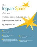 The IngramSpark Guide to Independent Publishing