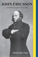 John Ericsson and the Engines of Exile