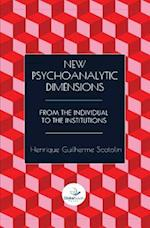 New Psychoanalytic Dimensions
