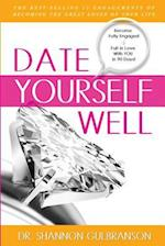 Date Yourself Well