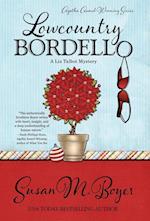 Lowcountry Bordello af Susan M. Boyer
