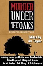 Murder Under the Oaks