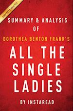 All the Single Ladies by Dorothea Benton Frank | Summary & Analysis