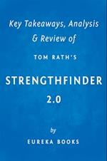 StrengthsFinder 2.0 by Tom Rath | Key Takeaways, Analysis & Review