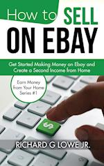 How to Sell on Ebay (Earn Money from Your Home, nr. 1)