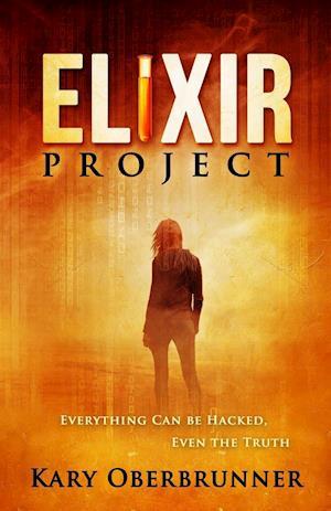 Bog, paperback Elixir Project af Kary Oberbrunner