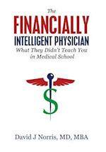 The Financially Intelligent Physician