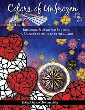 Bog, paperback Colors of Unfrozen af Ladey Adey