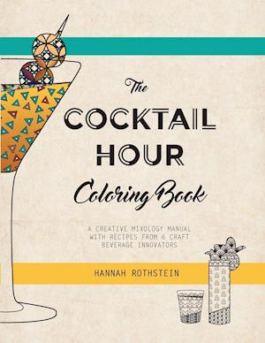 Bog, paperback The Cocktail Hour Coloring Book af Rothstein Hannah