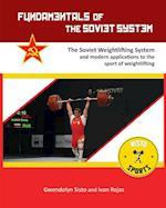 Fundamentals of the Soviet System: The Soviet Weightlifting System