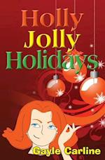 Holly Jolly Holidays