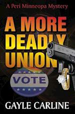 A More Deadly Union