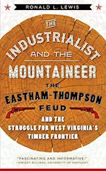 The Industrialist and the Mountaineer (West Virginia and Appalachia)