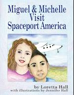 Miguel and Michelle Visit Spaceport America