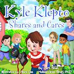 Kyle Klepto Shares and Cares