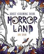 Adult coloring book: Horror Land af A.M. Shah