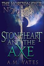 Stoneheart and the Axe