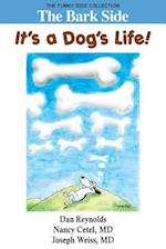 The Bark Side: It's a Dog's Life!: The Funny Side Collection