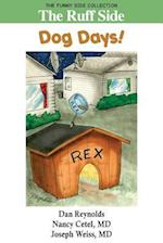 The Ruff Side: Dog Days!: The Funny Side Collection