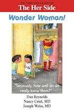 The Her Side: Wonder Woman!: The Funny Side Collection