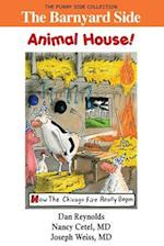 The Barnyard Side: Animal House!: The Funny Side Collection