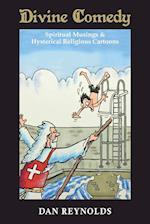 Divine Comedy : Spiritual Musings & Hysterical Religious Cartoons