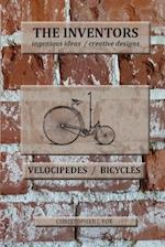The Inventors -- Velocipedes/Bicycles