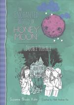 Double Trouble (Enchanted World of Honey Moon)