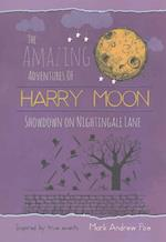 Showdown on Nightingale Lane (Amazing Adventures of Harry Moon)