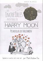 Las Increibles Aventuras de Harry Moon Pesadillas de Halloween
