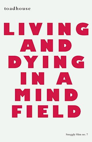 Bog, paperback Living and Dying in a Mind Field af Allan Graham