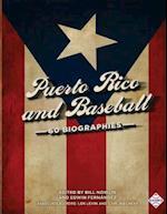 Puerto Rico and Baseball