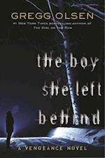 The Boy She Left Behind (Vengeance, nr. 2)