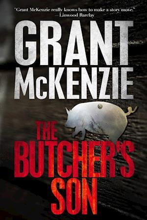 Butcher's Son af Grant Mckenzie