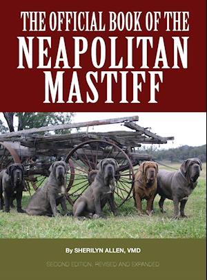 Bog, hardback The Official Book of the Neapolitan Mastiff af Sherilyn Allen Vmd