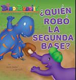 Quien Robo La Segunda Base?