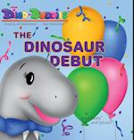 The Dinosaur Debut
