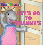 Let's Go To Grammy's