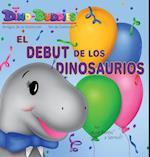 El Debut de Los Dinosaurios