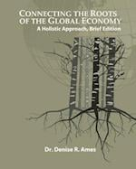 Connecting the Roots of the Global Economy