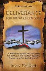 Deliverance for the Wounded Soul