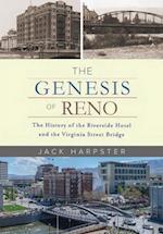 The Genesis of Reno