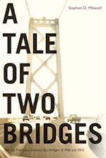 A Tale of Two Bridges