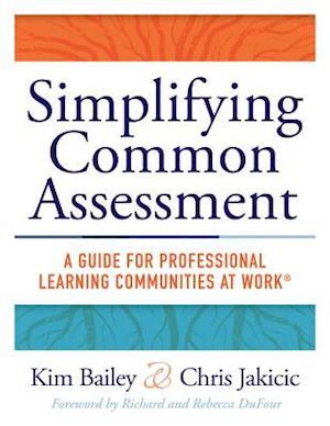 Bog, paperback Simplifying Common Assessment af Kim Bailey
