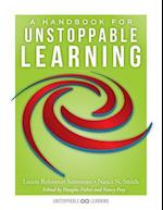 A Handbook for Unstoppable Learning af Nanci N. Smith, Laurie Robinson Sammons