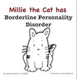 Millie the Cat has Borderline Personality Disorder af Jessie Shepherd
